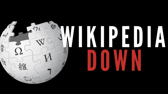 Wikipedia is Down